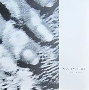 Blue Bell Knoll Cocteau Twins Amazon Fr Musique