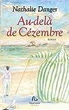 Telecharger Livres Au dela de Cezembre (PDF,EPUB,MOBI) gratuits en Francaise