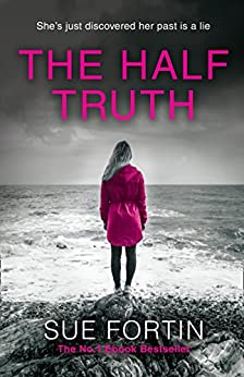 The Half Truth by [Fortin, Sue]