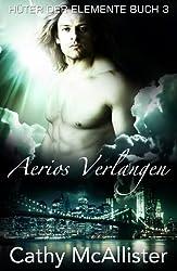 Aerios Verlangen (Hüter der Elemente 3)