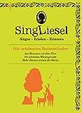 Singliesel - Die schönsten Heimatlieder: Singen - Erleben - Erinnern. Ein Mitsing- und Erlebnis-Buch für demenzkranke Menschen - mit Soundchip (Singliesel Mitsing- und Erlebnisbücher)