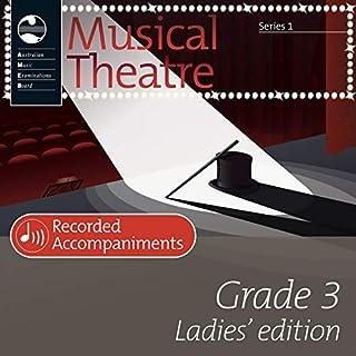 AMEB Musical Theatre Grade 3: Ladies' Edition (Piano Accompaniments)