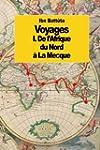 Voyages: De l'Afrique du Nord ?? la M...