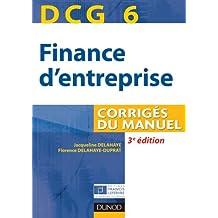 DCG 6 - Finance d'entreprise - 3e édition - Corrigés du manuel