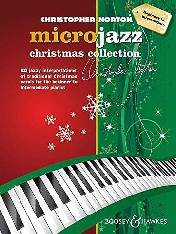 Microjazz Christmas Collection: 20 jazzy interpretations of traditional Christmas carols for the beginner to intermediate pianist. Klavier.