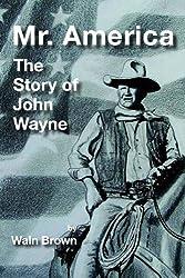 Mr. America: The Story of John Wayne (HeRose & SheRose Book 13) (English Edition)