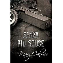 Senza più scuse (Marshals (Italiano) Vol. 1) (Italian Edition)