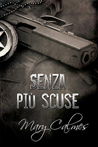 Senza più scuse (Marshals (Italiano) Vol. 1) di [Calmes, Mary]