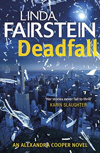 Deadfall (Alexandra Cooper Book 19) (English Edition) American Wildlife Serie