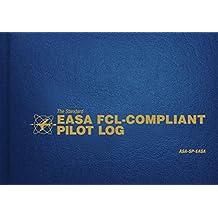 The Standard Easa Fcl-Compliant Pilot Log: Asa-Sp-Easa (Standard Pilot Logbooks)