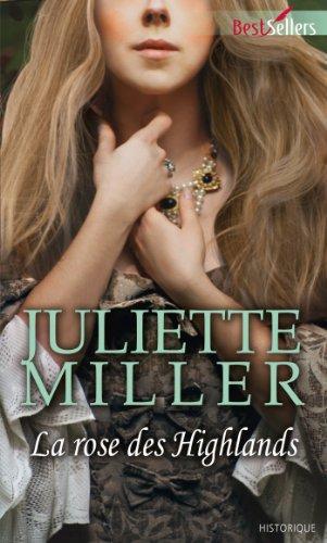 La rose des Highlands (Best-Sellers) par Juliette Miller