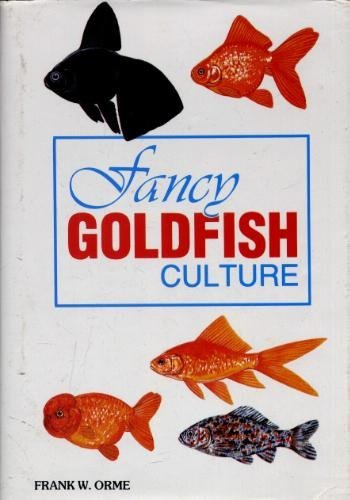 Fancy Goldfish Culture by Frank W. Orme (13-Jun-1905) Hardcover -