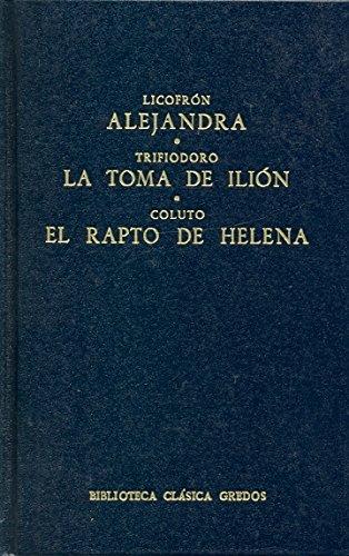 Alejandra toma ilion el rapto helena (B. BÁSICA GREDOS)
