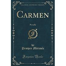 Carmen: Novelle (Classic Reprint)