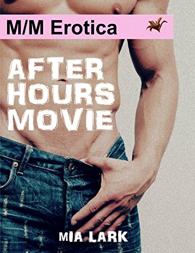 After Hours Movie: (M/M Story) (English Edition)