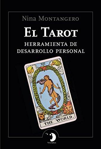 EL TAROT - HERRAMIENTA DE DESARROLLO PERSONAL eBook: Montangero ...