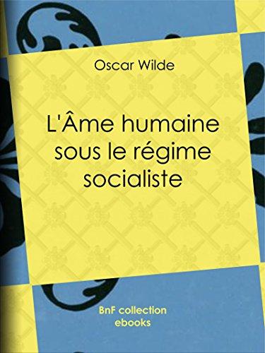 L'Âme humaine sous le régime socialiste epub pdf