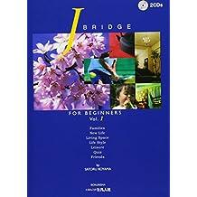 J.Bridge for Beginners Vol.1 (+2CDS)