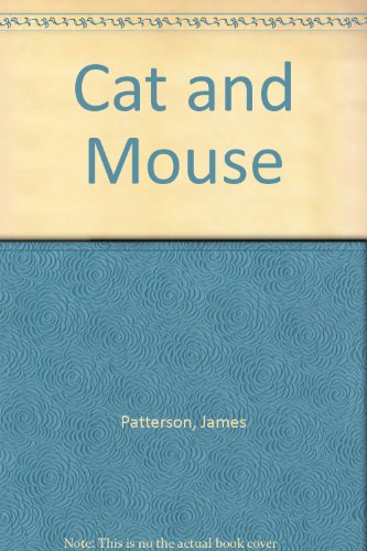 Cat and Mouse par James Patterson
