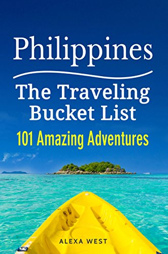 Philippines - 101 Amazing Adventures: The Traveling Bucket List (English Edition)