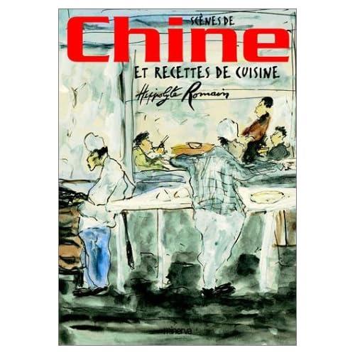 Scènes de Chine et recettes de cuisine