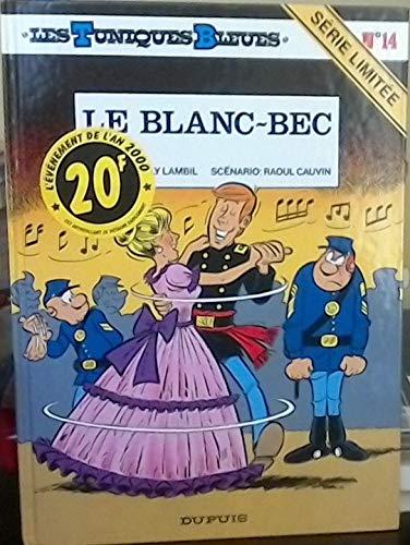 Les Tuniques bleues, tome 14 : Le Blanc-bec