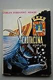 Cartagena : ayer y hoy / Carlos Ferrándiz Araujo ; [portada Antulio Abellán] ; [dibujos María Mas y Antulio Abellán]