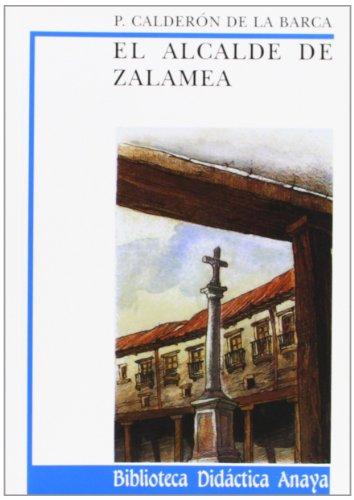 El alcalde de Zalamea (Clásicos - Biblioteca Didáctica Anaya) por Pedro Calderón de la Barca
