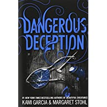Dangerous Deception by Kami Garcia (2015-05-19)