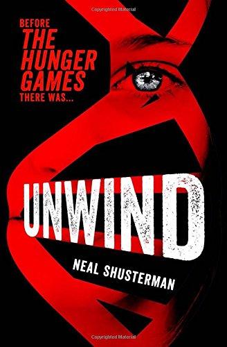 Unwind (Unwind Dystology 1) por Neal Shusterman