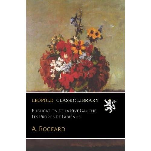 Publication de la Rive Gauche. Les Propos de Labiénus