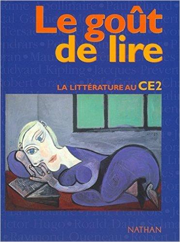 Le Goût de lire, CE2 de Annick Cautela,Jean-Claude Lallias,Brigitte Marin ( 28 février 2003 )