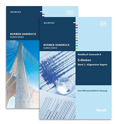 Handbuch Eurocode 8 - Erdbeben: Paket: Band 1 Allgemeine Regeln + Band 2 Brücken Vom DIN konsolidierte Fassung (Normen-Handbuch)