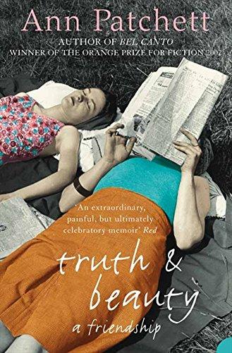 Truth And Beauty: A Friendship por Ann Patchett