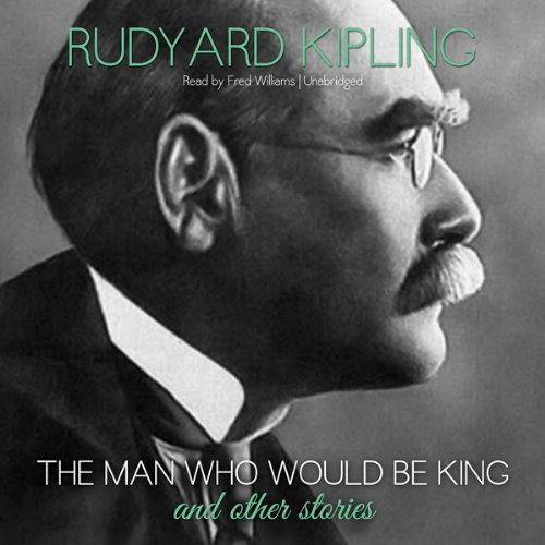 The Man Who Would Be King and Other Stories  Audiolibri