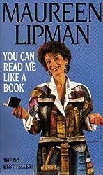 You Can Read Me Like a Book by Maureen Lipman (1996-10-03)