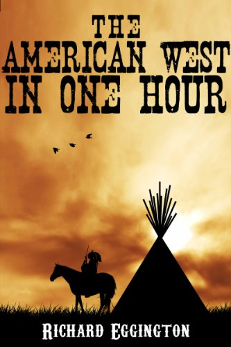 the-american-west-in-one-hour