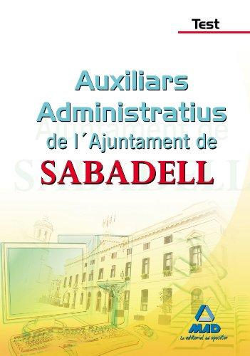 Auxiliars Administratius De L´Ajuntament De Sabadell. Test