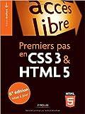 Premiers pas en CSS3 et HTML5 de Francis Draillard ( 12 mars 2015 )