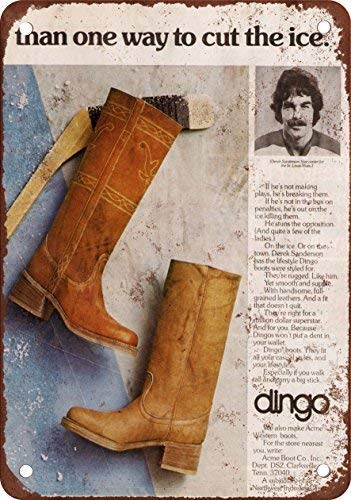 Derek Boot (RGTG 1976 Derek Sanderson for Dingo Boots Vintage Look Reproduction Metal Tin Sign 12X18 inches)