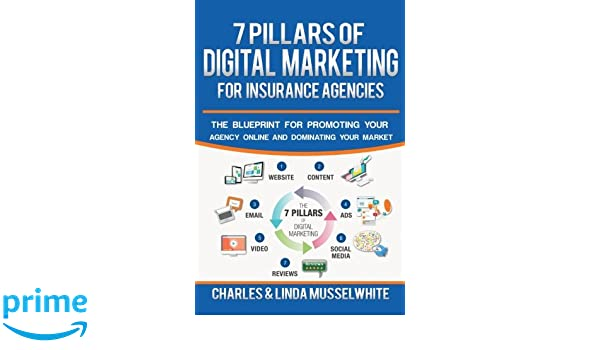 Buy 7 pillars of digital marketing for insurance agencies the buy 7 pillars of digital marketing for insurance agencies the blueprint for promoting your agency online and dominating your market book online at low malvernweather Image collections