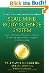 Soul Mind Body Science System: Grand...