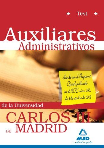 Auxiliar Administrativo De La Universidad Carlos Iii De Madrid. Test.