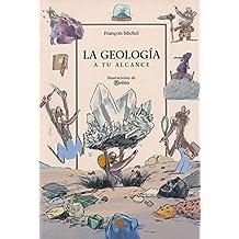 LA GEOLOGIA A TU ALCANCE (ONIRO - QUERIDO MUNDO)