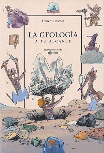 LA GEOLOGIA A TU ALCANCE (ONIRO - QUERIDO MUNDO) por François Michelle