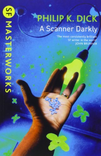 A Scanner Darkly (S.F. MASTERWORKS) by Dick, Philip K. (October 14, 1999) Paperback