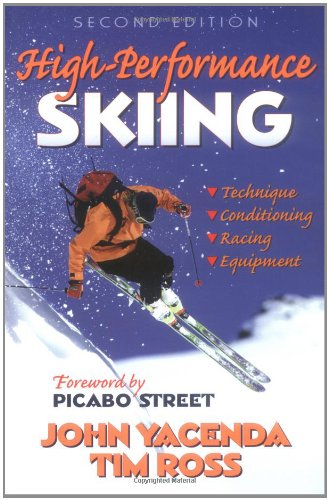 High Performance Skiing por John Yacenda