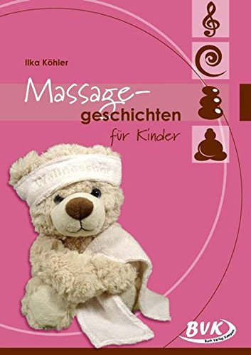 Massagegeschichten für Kinder (Kinder-massage)