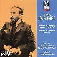 Charles Tournemire: Symphonies Nos. 7 et 3