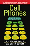 Best Popular Cell Phones - Cell Phones: Invisible Hazards in the Wireless Age Review